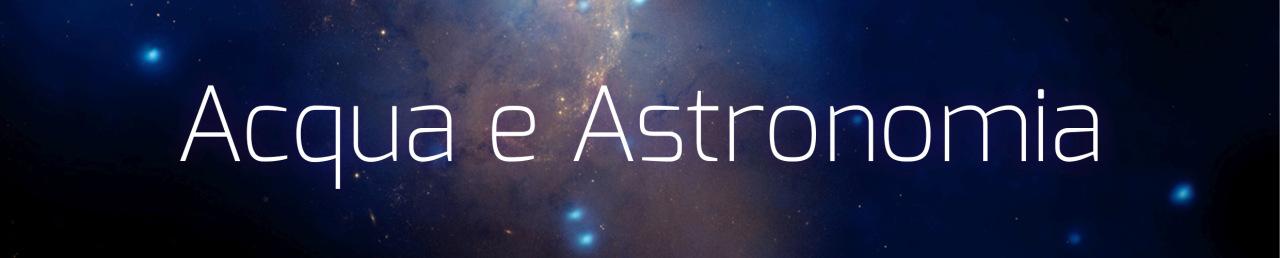 Acqua e astronomia